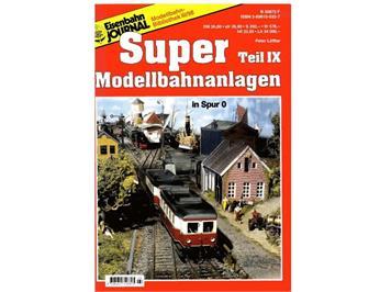 Eisenbahn Journal - Super Modellbahnanlagen - Teil IX - Spur 0