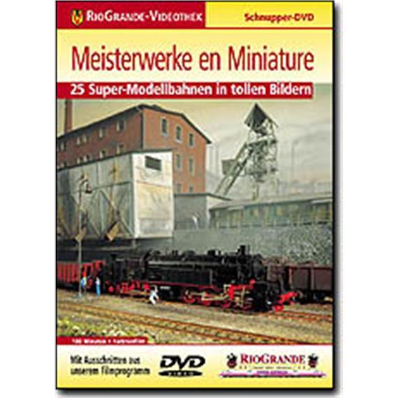 Riogrande DVD - Meisterwerke en Miniature