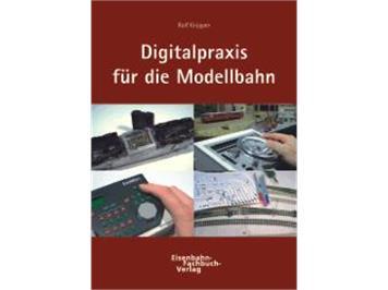 Uhlenbrock 16010 Digitalpraxis für die Modellbahn I (Rolf Knipper)